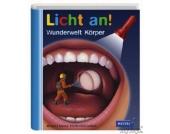 Meyers kleine Kinderbibliothek: Licht an! Wunderwelt Körper